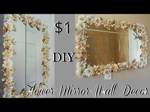 DIY DOLLAR TREE | FLOWER MIRROR WALL DECOR | DIY HOME DECOR IDEAS 2018 | PETALISBLESS