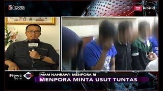 Video Imam Nahrawi Minta Polisi Usut Tuntas Kasus Pengeroyokan Suporter Sepak Bola - iNews Sore 25/09 MP3, 3GP, MP4, WEBM, AVI, FLV September 2018