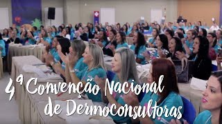 Pague Menos e Você - 4ª Convenção Nacional de Dermoconsultoras