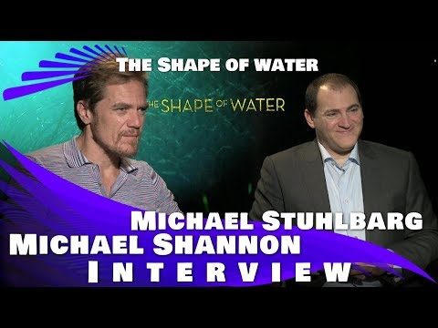 MICHAEL SHANNON & MICHAEL STUHLBARG INTERVIEW - THE SHAPE OF WATER