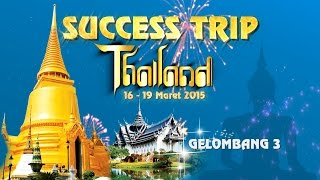 Maret Thailand  city photos : TIENS INDONESIA SUCCESS TRIP THAILAND Gelombang3