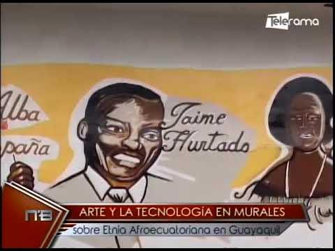 Arte y la tecnología en murales sobre etnia afroecuatoriana en Guayaquil