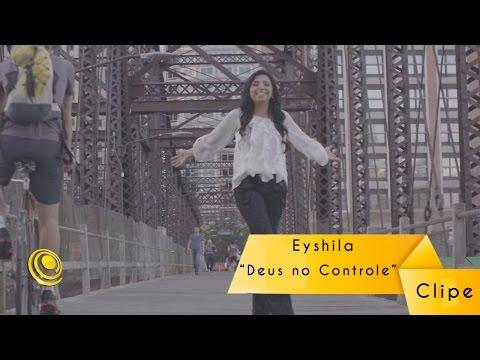 Eyshila \Deus no Controle\
