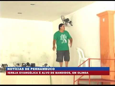 [BRASIL URGENTE PE] Igreja evangélica é alvo de bandidos, em Olinda