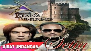 Video Setia Band - Surat Undangan (Official Music Video) MP3, 3GP, MP4, WEBM, AVI, FLV Juni 2018