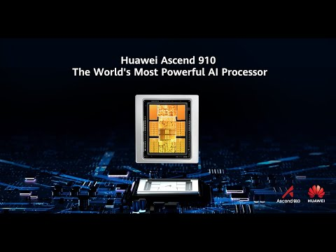 Huawei Ascend 910, The Worldвs Most Powerful AI Processor