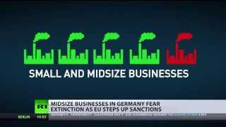 Sanctions Recoil: German Mid-size Businesses Fear Extinction Due To Ukraine Crisis