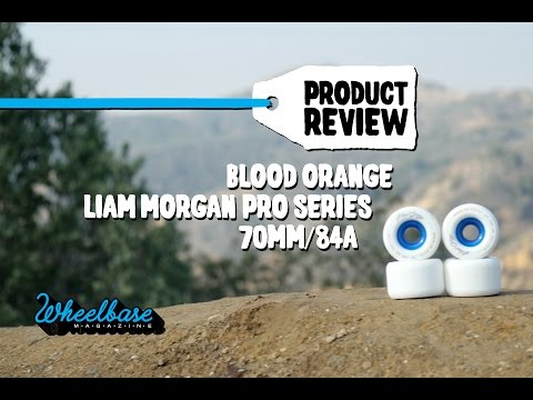 "Product Review: ""Liam Morgan Pro Series"" 70mm, 84a by Blood Orange – Wheelbase Magazine"