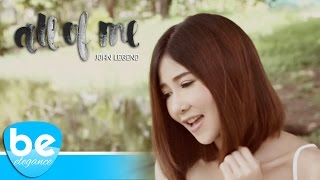 All Of Me - John Legend (Covered by Be Elegance)