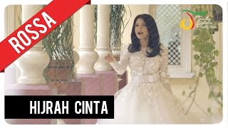 Video Rossa - Hijrah Cinta | Official Video Clip MP3, 3GP, MP4, WEBM, AVI, FLV Desember 2018