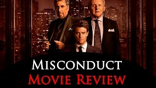 Misconduct 2016 Movie Review