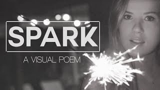 Spark: A Visual Poem by Meghan Rienks - YouTube