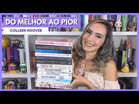 LIVROS DA COLLEEN HOOVER -  DO PIOR AO MELHOR I LITERAMIGAS