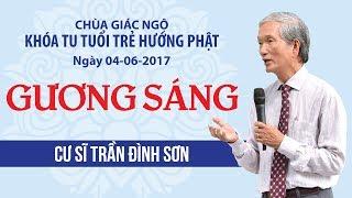 Gương Sáng Kỳ 13 - Cư sĩ Trần Đình Sơn