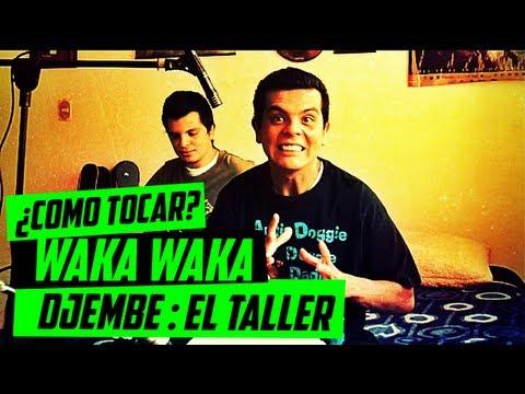 ¿COMO TOCAR WAKA WAKA? Djembe y Guitarra : BITAJON | EL TALLER