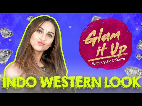 How to get The Indo-western look with Krystle D'souza | Glam it up