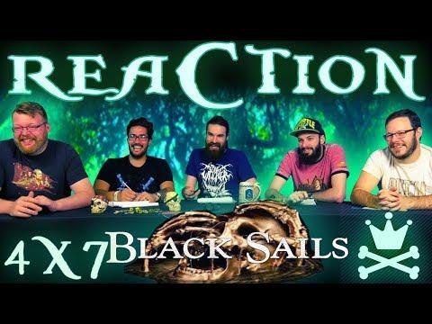 "Black Sails 4x7 REACTION!! ""XXXV."""