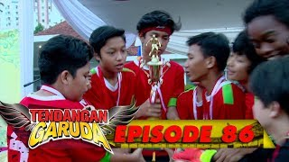 Video SANG JUARA! Momen Membanggakan, Dragon Gledek Menjuarai Bupati Cup - Tendangan Garuda Eps 86 MP3, 3GP, MP4, WEBM, AVI, FLV November 2018