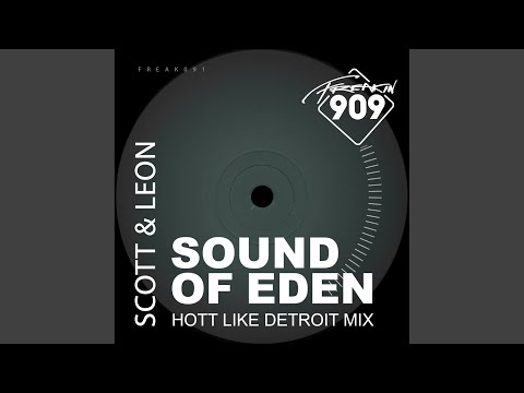 Sound Of Eden (Hott Like Detroit Remix)