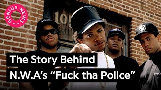 """Ice Cube Tells The Real Story Behind N.W.A's """"Fuck tha Police"""" 
