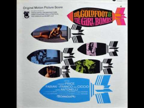 Dr Goldfoot & The Girl Bombs (1966) Complete OST