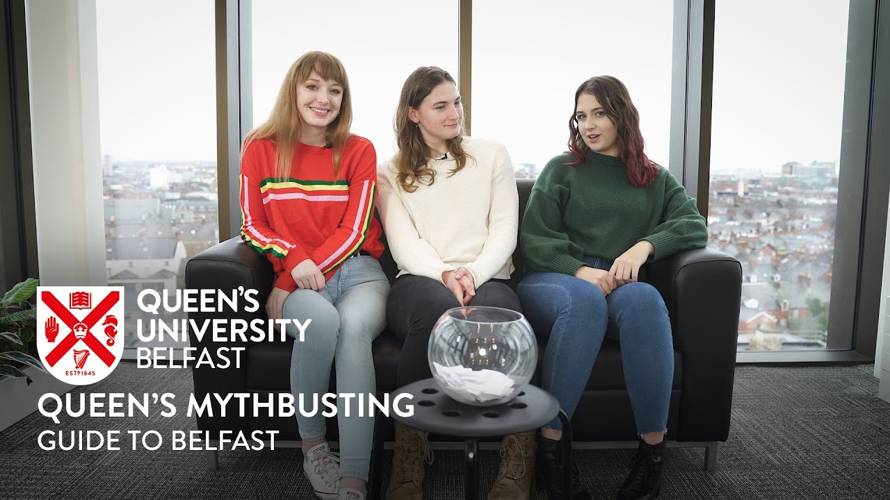 Queen's Mythbusting Guide to Belfast!