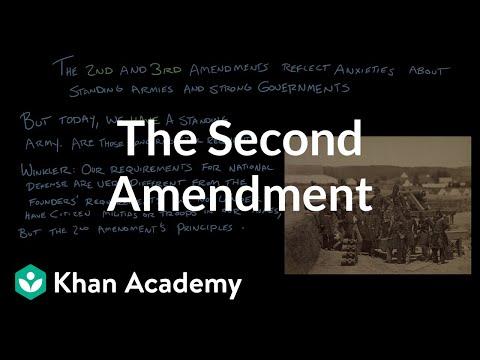 The Second Amendment Video Khan Academy