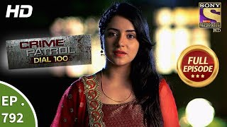 Video Crime Patrol Dial 100 - Ep 792 - Full Episode - 5th June, 2018 MP3, 3GP, MP4, WEBM, AVI, FLV Oktober 2018