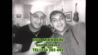 Video DUO MIX KOLÍN - Som Korkoro