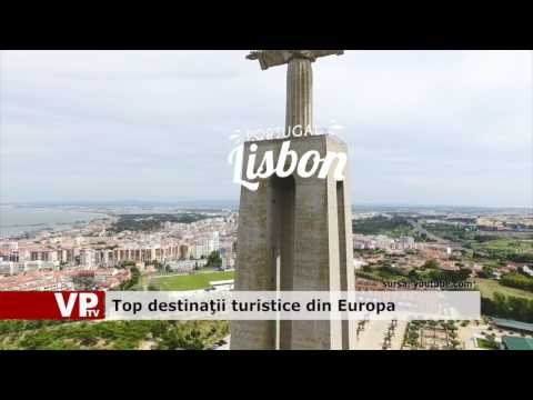 Top  destinaţii turistice din Europa