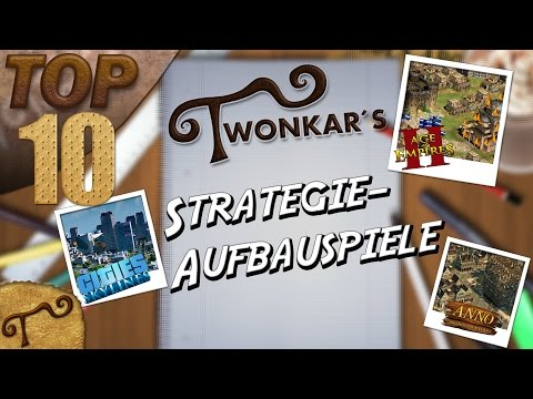 Top 10 | Strategie-Aufbauspiele ♦ Twonkar Ranking