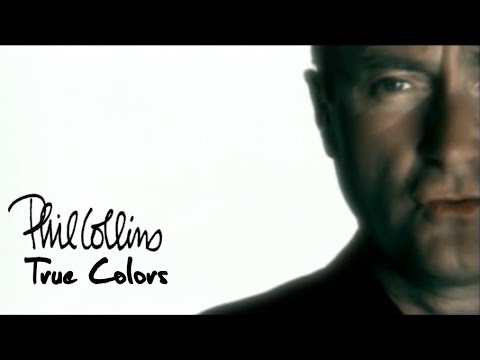 True Colors (1998) (Song) by Phil Collins