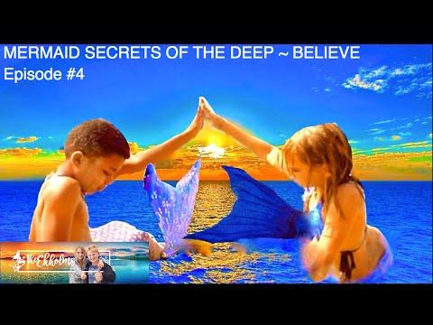 Mermaid Secrets of The Deep - Episode #4 - BELIEVE | Theekholms