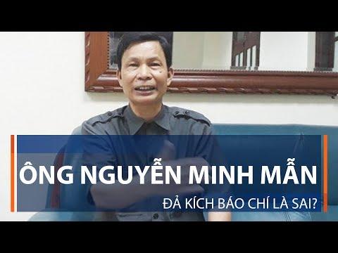 Ông Nguyễn Minh Mẫn đả kích báo chí là sai? | VTC1 - Thời lượng: 73 giây.