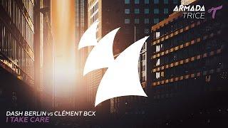 Thumbnail for Dash Berlin vs. Clement Bcx — I Take Care