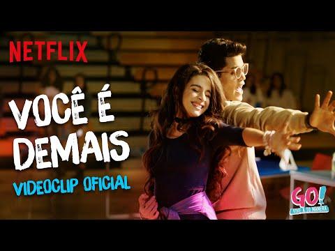 Go! Vive a tu manera -  Você É Demais videoclip oficial