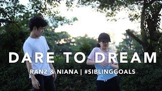 Video Dare to Dream | Ranz & Niana MP3, 3GP, MP4, WEBM, AVI, FLV Juli 2018