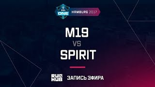 M19 vs Spirit, ESL One Hamburg 2017, game 1 [Adekvat, Smile]