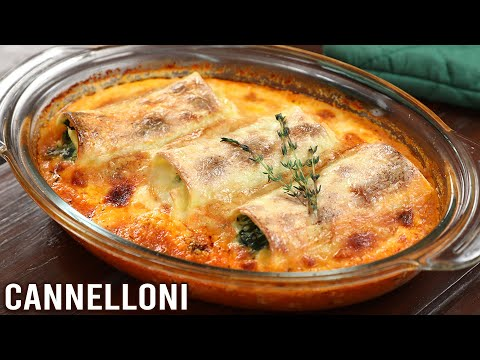Cannelloni | How To Make Cannelloni | Winter Is Coming | Cheesy Spinach Cannelloni Recipe | Varun