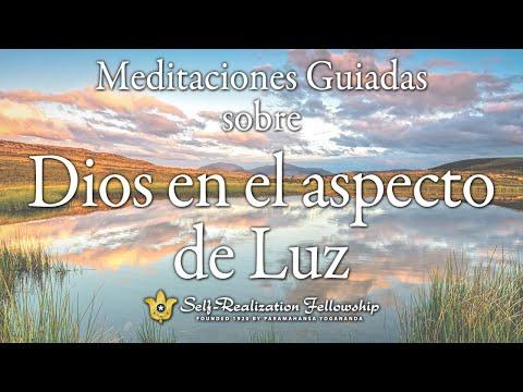 Meditación guiada de Self-Realization Fellowship sobre Dios como luz