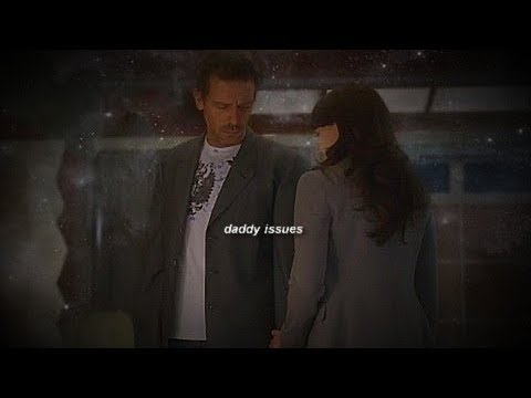 House & Cameron || Daddy Issues