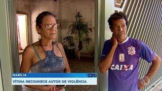Marília: vítima reconhece autor de violência