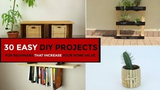 Video 30 Easy DIY Projects For Beginners That Increase Your Home Value MP3, 3GP, MP4, WEBM, AVI, FLV Juli 2019