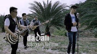 Video Dadali - Setengah Hatimu (Official Video) MP3, 3GP, MP4, WEBM, AVI, FLV April 2019