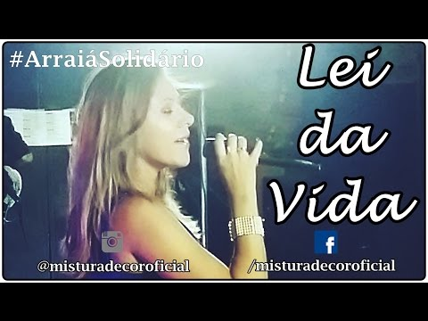 #ArraiáSolidário - Show de Mistura de Cor em Parelhas - Lei da Vida - Annynha Silva