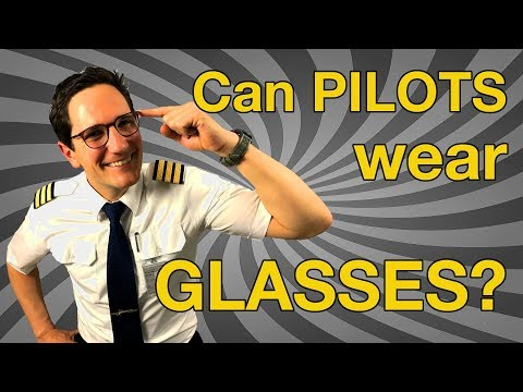 Can PILOTS wear GLASSES ??? Eye Surgery? Contacts? Explain by CAPTAIN JOE