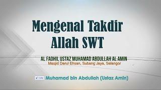 Video Ustaz Amin - Mengenal Takdir Allah MP3, 3GP, MP4, WEBM, AVI, FLV Februari 2019