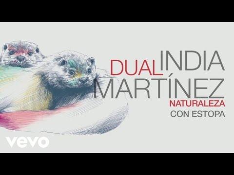 Tekst piosenki India Martínez - Naturaleza (con Estopa) po polsku