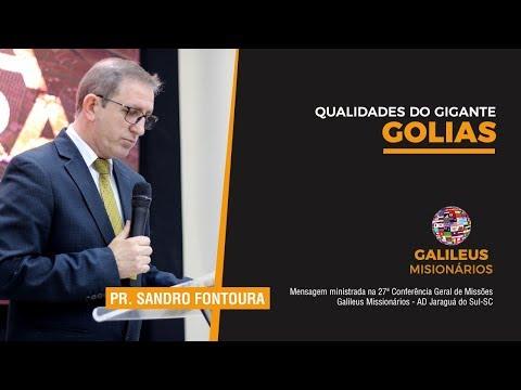 Pr. Sandro Fontoura - Qualidades do Gigante Golias