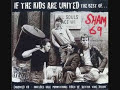 Sham 69 – If the Kids Are United